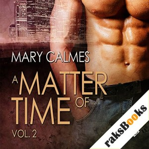 A Matter of Time, Volume 2 Audiobook By Mary Calmes cover art