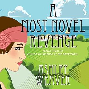 A Most Novel Revenge Audiobook By Ashley Weaver cover art