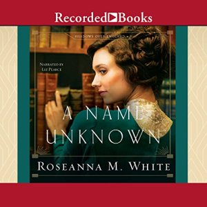 A Name Unknown Audiobook By Roseanna M. White cover art