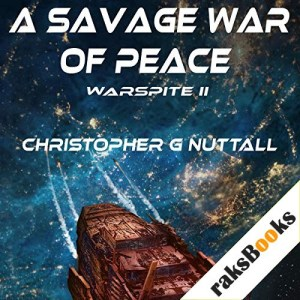 A Savage War of Peace Audiobook By Christopher G. Nuttall cover art