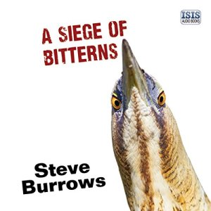 A Siege of Bitterns Audiobook By Steve Burrows cover art