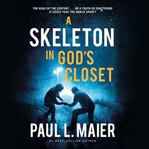 A Skeleton in God's Closet Audiobook By Paul L. Maier cover art