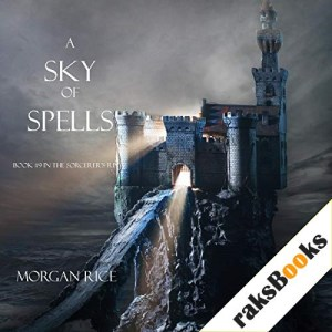 A Sky of Spells Audiobook By Morgan Rice cover art