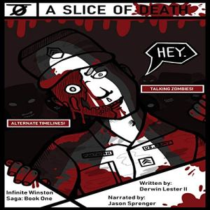 A Slice of Death Audiobook By Derwin Lester II cover art