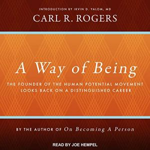 A Way of Being Audiobook By Carl R. Rogers, Irvin D. Yalom MD - introduction cover art