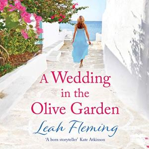 A Wedding in the Olive Garden Audiobook By Leah Fleming cover art