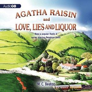 Agatha Raisin and Love, Lies, and Liquor Audiobook By M. C. Beaton cover art