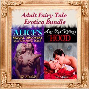 'Alice's Sexual Discovery in a Wonderful Land' and 'Amy Red Riding's Hood' Audiobook By Liz Adams cover art