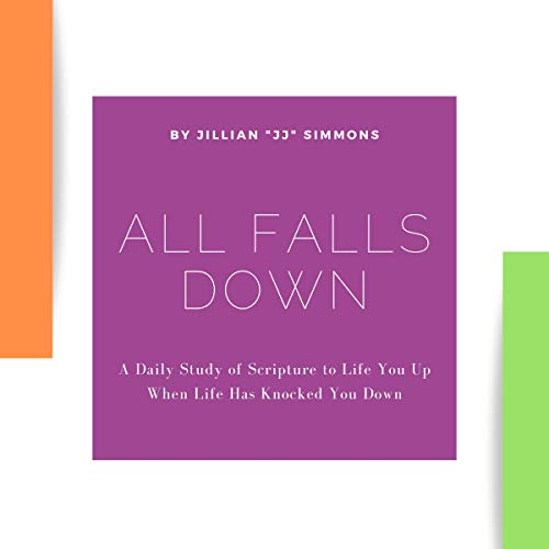 All Falls Down Audiobook By Jillian JJ Simmons cover art