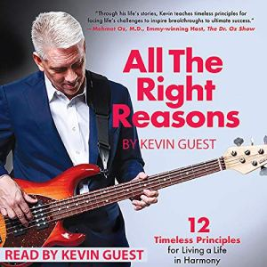 All the Right Reasons Audiobook By Kevin Guest cover art