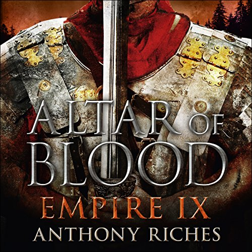 Altar of Blood Audiobook By Anthony Riches cover art