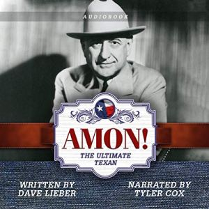 Amon!: The Ultimate Texan Audiobook By Dave Lieber cover art