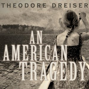 An American Tragedy Audiobook By Theodore Dreiser cover art