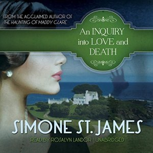 An Inquiry into Love and Death Audiobook By Simone St. James cover art
