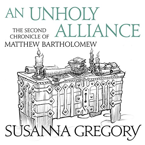 An Unholy Alliance Audiobook By Susanna Gregory cover art
