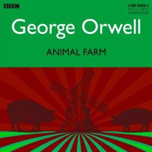 Animal Farm [Dramatised] Audiobook By George Orwell cover art
