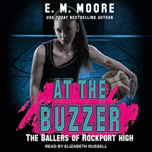 At the Buzzer Audiobook By E. M. Moore cover art