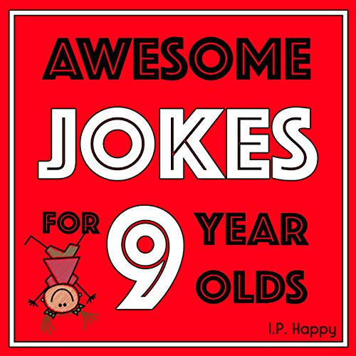 Awesome Jokes for 9 Year Olds Audiobook By I.P Happy cover art