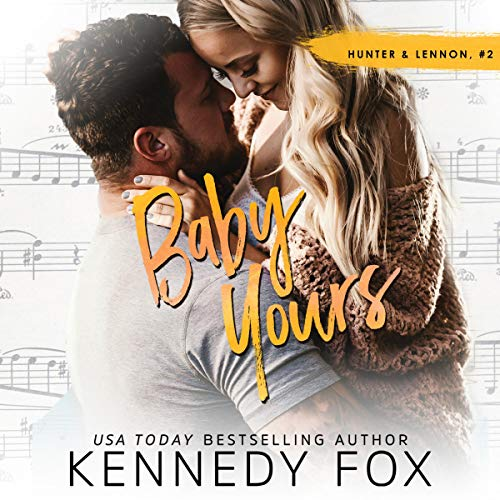 Baby Yours Audiobook By Kennedy Fox cover art