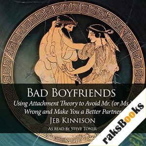 Bad Boyfriends Audiobook By Jeb Kinnison cover art