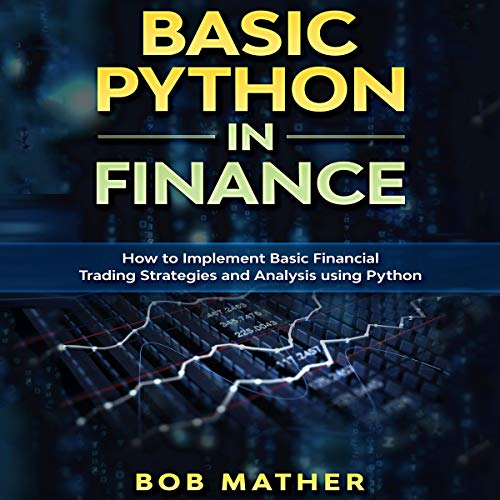 Basic Python in Finance Audiobook By Bob Mather cover art