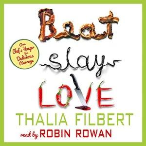 Beat Slay Love Audiobook By Thalia Filbert, Taffy Cannon, Lise McClendon cover art