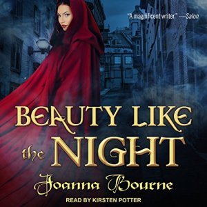 Beauty Like the Night Audiobook By Joanna Bourne cover art
