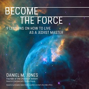Become the Force Audiobook By Daniel M. Jones cover art