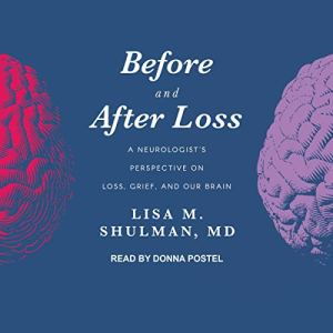 Before and After Loss Audiobook By Lisa M. Shulman MD cover art