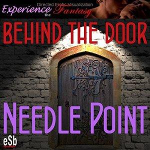 Behind the Door: Needlepoint Audiobook By Essemoh Teepee cover art