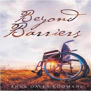 Beyond Barriers Audiobook By Anne Davey Koomans cover art