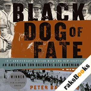 Black Dog of Fate Audiobook By Peter Balakian cover art