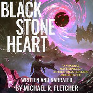 Black Stone Heart Audiobook By Michael R. Fletcher cover art
