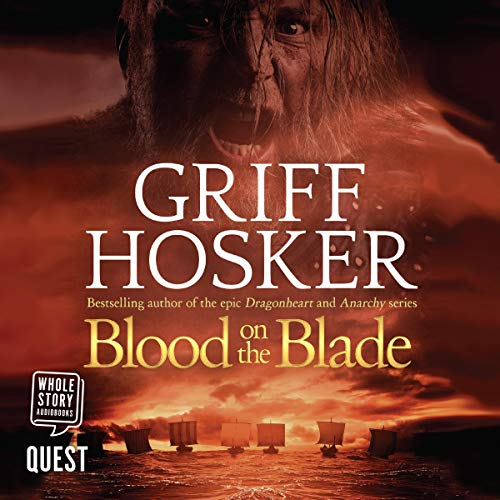 Blood on the Blade Audiobook By Griff Hosker cover art