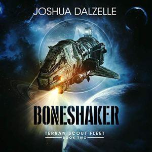 Boneshaker Audiobook By Joshua Dalzelle cover art