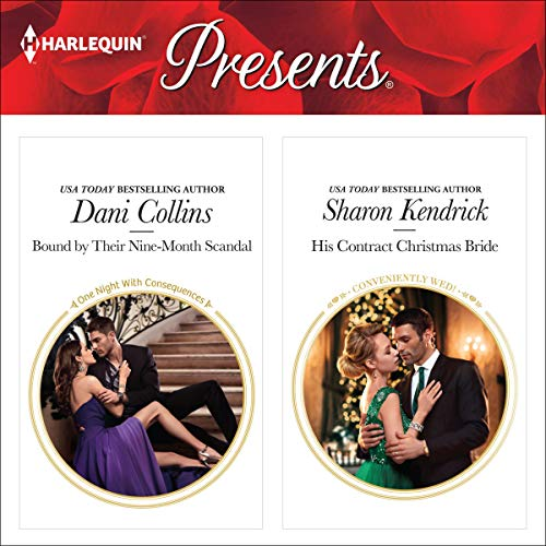 Bound by Their Nine-Month Scandal & His Contract Christmas Bride Audiobook By Dani Collins, Sharon Kendrick cover art