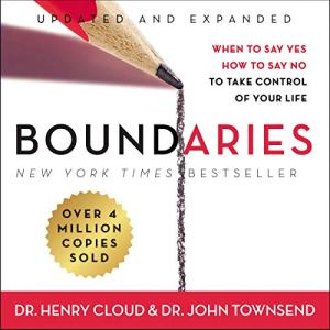 Boundaries, Updated and Expanded Edition Audiobook By John Townsend, Henry Cloud cover art