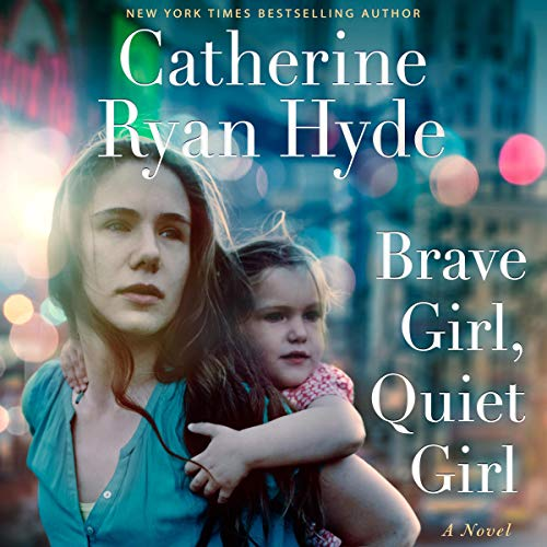 Brave Girl, Quiet Girl Audiobook By Catherine Ryan Hyde cover art