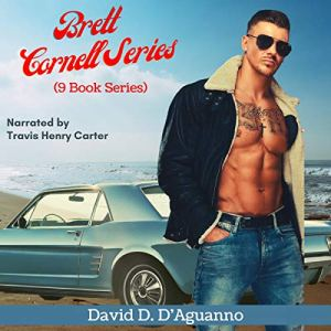 Brett Cornell Mysteries: 9 Book Series Audiobook By David D'Aguanno cover art