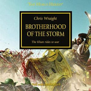 Brotherhood of the Storm Audiobook By Chris Wraight cover art