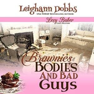 Brownies, Bodies, & Bad Guys Audiobook By Leighann Dobbs cover art