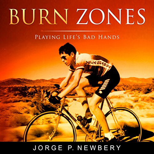 Burn Zones Audiobook By Jorge P. Newbery cover art
