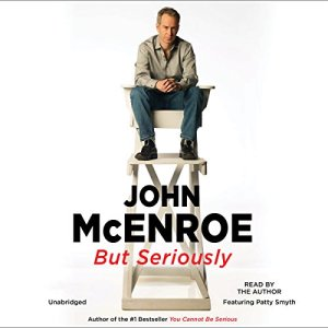 But Seriously Audiobook By John McEnroe cover art