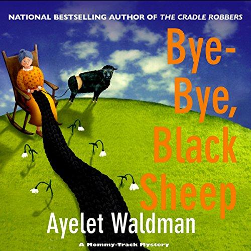 Bye-Bye, Black Sheep Audiobook By Ayelet Waldman cover art