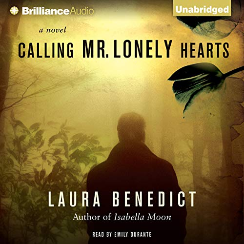 Calling Mr. Lonely Hearts Audiobook By Laura Benedict cover art