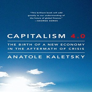 Capitalism 4.0 Audiobook By Anatole Kaletsky cover art