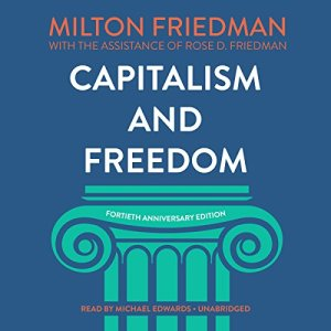 Capitalism and Freedom, Fortieth Anniversary Edition Audiobook By Milton Friedman, Rose D. Friedman, Grover Gardner - prologue cover art