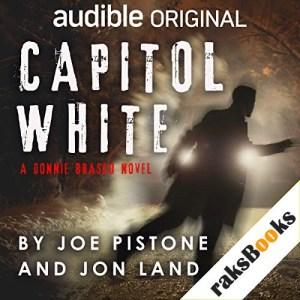 Capitol White Audiobook By Joe Pistone, Jon Land cover art