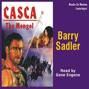 Casca: The Mongol: Casca Series #22 Audiobook By Barry Sadler cover art