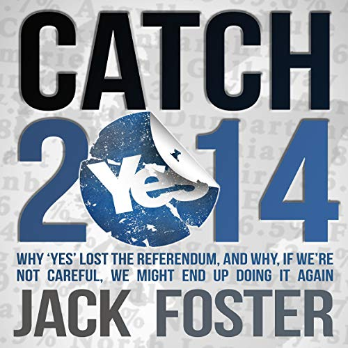 Catch-2014 Audiobook By Jack Foster cover art